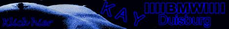 Die Private Homepage vom lieben KAY aus DUISBURG